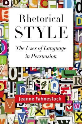 Rhetorical Style By Fahnestock, Jeanne