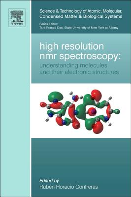 High Resolution Nmr Spectroscopy By Contreras, Ruben Horacio (EDT)